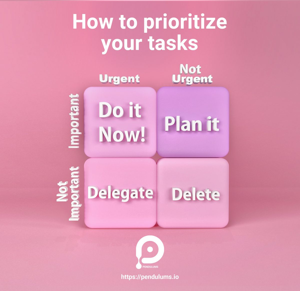 Make a daily to-do list and prioritize your tasks